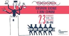 Giustizia sociale e Beni Comuni - Forum Tramandare