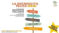 La Decrescita Felice oggi - Incontro con Maurizio Pallante