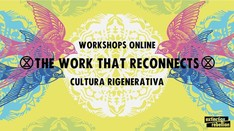 The Work That Reconnects - Workshop Online