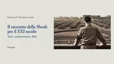 Il racconto della Shoah per il XXI secolo - Giorno della Memoria