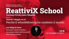 """""""Perchè il whistleblowing ha cambiato il mondo"""", Philip di Salvo alla #ReattiviX School"""
