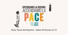 Spegniamo la guerra, accendiamo la pace - Roma