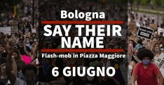Say Their Name - Flash Mob a Bologna