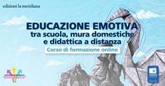 """Corso online """"Educazione emotiva tra scuola"""" / Agosto 2020"""