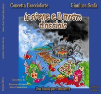 """Copertina de """"Le sirene e il mostro d'acciaio"""""""