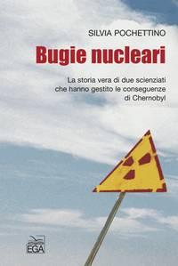 Bugie nucleari, di Silvia Pochettino. Copertina del libro