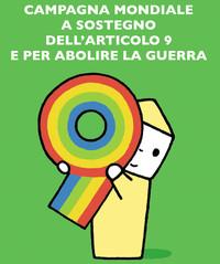 CAMPAGNA MONDIALE a sostegno dell'Articolo 9 per ABOLIRE LA GUERRA