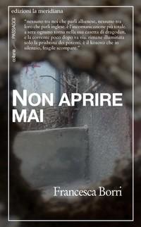 """""""Non aprire mai"""" di Francesca Borri"""