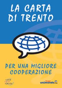 La Carta di Trento: rileggere il presente per una migliore cooperazione