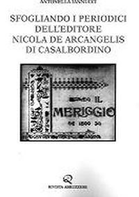 Sfogliando i periodici dell'editore Nicola De Arcangelis di Casalbordino