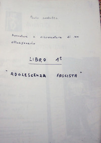 "Frontespizio del memoriale ""Adolescenza fascista"""