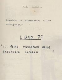 """Frontespizio memoriale """"Alias Mohamed nella boscaglia somala"""""""