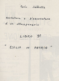 """Frontespizio Memoriale """"Esilio in Patria"""""""