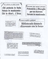 Stralci di articoli di giornali nazionali che documentano la condanna, per chi protesta, all'internamento in manicomio. (10° Il Manicomio facile)