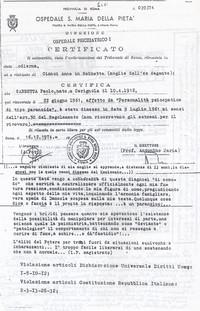 Sabbetta ottiene la diagnosi dell'ospedale psichiatrico dove fu internato il 22-06-1961  (12° Condanna a vita senza processo)
