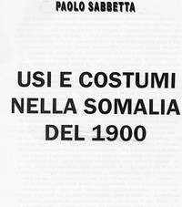 """13° Memoriale """" Usi e costumi nella Somalia del 1900"""""""