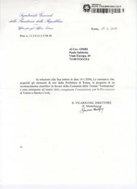 Il 17/04/2009 L'Ufficio della Presidenza della Repubblica ignaro del decesso di Paolo Sabbetta comunica la notizia che la proposta di un riconoscimento onorifico in favore della Comunità di Tormancina è stata sottoposta all'esame della Commissione per le Ricompense al Valore e Merito civile (Obiettivi da raggiungere)