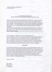il 14/01/2008 Paolo Sabbetta fa una petizione al Capo dello Stato citando la legge 2 del gennaio 1958 che detta le norme circa le ricompense al valor civile nei confronti delle Comunità che si sono distinte per atti di eccezionale coraggio (Obiettivi da raggiungere)