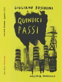 """""""Quindici passi"""", il libro di Giuliano Foschini sull'Ilva di Taranto"""