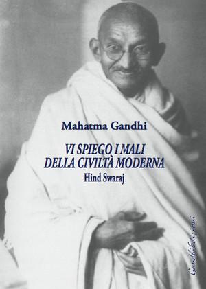 M.K. Gandhi - Hind Swaraj