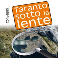Taranto sotto la lente