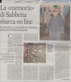 2 Febbraio 2010 Gazzetta del Mezzogiorno di Foggia. Sabbetta sbarca on line e presto sarà realizzato il museo (Aticoli di giornali)