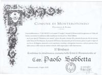 6 Luglio 2008 Cittadinanza onoraria rilasciata a Sabbetta  dal Comune di Monterotondo (Riconoscimenti di Paolo Sabbetta)