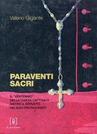 """Paraventi sacri. Il """"ventennio"""" della Chiesa cattolica dietro il ritratto dei suoi protagonisti"""