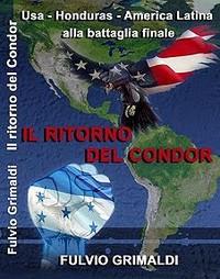 Fulvio Grimaldi: il ritorno del Condor