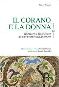 l Corano e la donna. Una rilettura del testo sacro dal punto di vista femminile (copertina del libro)