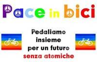 Pace in bici: pedaliamo insieme per un futuro senza atomiche!