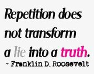 Repetition does not transform a lie into a truth