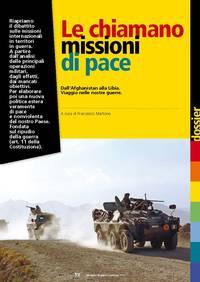 Le chiamano missioni di pace