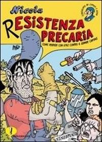 "copertina di ""Resistenza Precaria"""