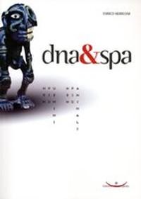 Dna&Spa - Non più uomini, non più animali