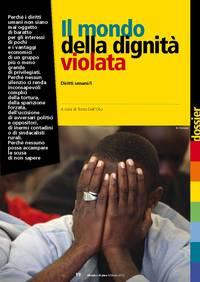 Il mondo della dignità violata