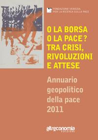 Annuario Geopolitico della Pace 2011, Edizioni Altreconomia