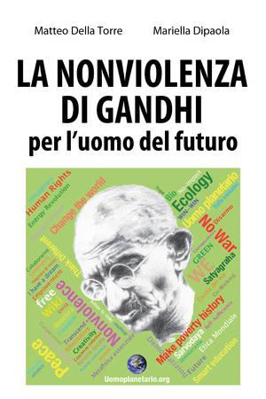 La nonviolenza di Gandhi per l'uomo del futuro (eBook)