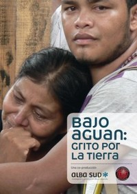 "Lancio video/documentario ""Bajo Aguán: Grito por la Tierra"""