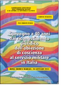 Convegno per i 40 anni dell'obiezione di coscienza in Italia