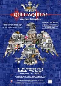"""Manifesto della mostra """"Qui L'Aquila!"""", a Firenze fino al 16 febbraio 2013"""