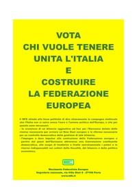 L'Europa federale nei programmi elettorali e il giudizio sui partiti.