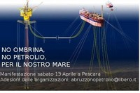13 Aprile grande manifestazione a Pescara contro Ombrina Mare 2 e la deriva petrolifera