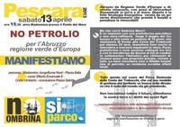 Straordinaria mobilitazione per la manifestazione di sabato 13 aprile a Pescara contro la deriva petrolifera in Abruzzo e in Adriatico.