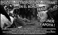 """La polizia attacca i lavoratori de """"El Borda""""/2"""