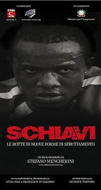 """locandina di """"Schiavi"""""""