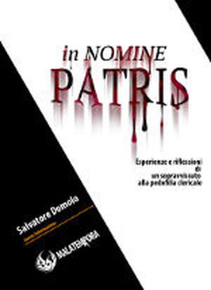 In Nomine Patris - Esperienze e riflessioni di un sopravvissuto alla pedofilia clericale