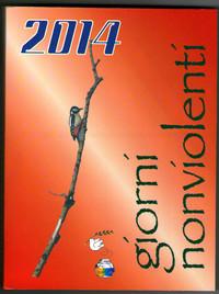"""Agenda """"Giorni Nonviolenti 2014"""" - EDIZIONI QUALEVITA"""
