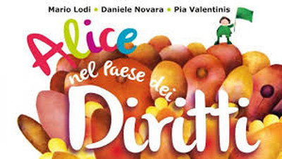 Daniele Novara, ALICE NEL PAESE DEI DIRITTI, Edizioni Sonda, 2013