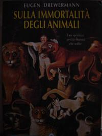 """""""Sulla immortalità degli animali"""""""